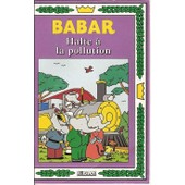 Babar - Halte � La Pollution