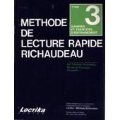 Methode De Lecture Rapide Richaudeau T3 de Fran�ois Richaudeau