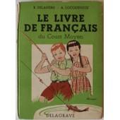 Le Livre De Fran�ais Du Cours Moyen de r. delandre