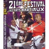 21�me Festival Des Arts Martiaux 2006 - L'int�grale De Bercy