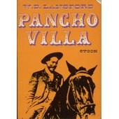 Pancho Villa de WILLIAM DOUGLAS LANSFORD