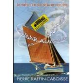 Babar Autour Du Monde - R�cit D'un Voyage En Solitaire Autour Du Monde Sur Un Petit Langoustier de Raffin-Caboisse, Pierre