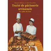 Trait� De P�tisserie Artisanale - Volume 1, Les P�tes De Base de Roland Bilheux