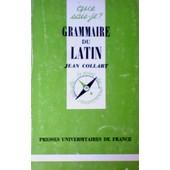 Grammaire Du Latin de Collart, Jean