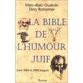 La Bible De L'humour Juif Tome 1 - La Bible De L'humour Juif de Rotnemer
