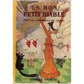 Un Bon Petit Diable 1932 Illustr� Par Felix .Lorioux de n�e ROSTOPCHINE, COMTESSE DE SEGUR