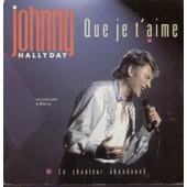 Que Je T'aime (J. Renard / G. Thibaut) - Le Chanteur Abandonn� (Michel Berger) En Concert � Bercy - Johnny Hallyday