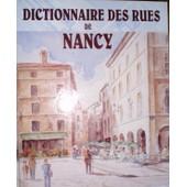 Dictionnaire Des Rues De Nancy de Cuny, Jean-Marie