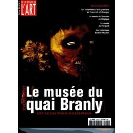 Le Mus�e Du Quai Branly . Des Collections D'exception . Juin 2006 N� 131