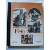 Les Annees Memoire 1946 de olivier calon