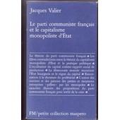 Le Parti Communiste Fran�ais Et Le Capitalisme Monopoliste D'etat de VALIER Jacques