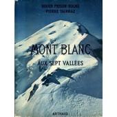 Les Beaux Pays : Mont Blanc Aux Sept Vall�es, Orn� De 170 H�liogravures, Une Carte D�pliante de pierre tairraz