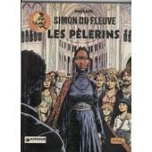 Simon Du Fleuve - N� 4 - Les P�lerins de Claude Auclair