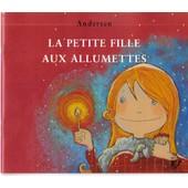 La Petite Fille Aux Allumettes de charles andersen
