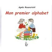 Mon Premier Alphabet de agn�s rosenstiehl