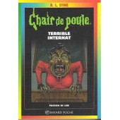 Chair De Poule - N� 49 - Terrible Internat de Stine, Robert Lawrence