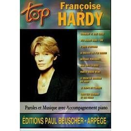 HARDY FRANCOISE : TOP (chant+piano+accords)