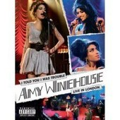 Winehouse, Amy - I Told You I Was Trouble - Live In London
