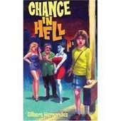 Chance In Hell de Hernandez Gilbert