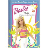 Barbie Et Le Secret Du Pharaon N� 12 de Crismer Liliane