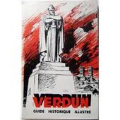 Verdun - Guide Historique Illustr� / Textes Photos Et Plans Extraits Des Guides Michelin Illustr�s de COLLECTF, -