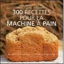 300 Recettes Pour La Machine A Pain 1.80 €