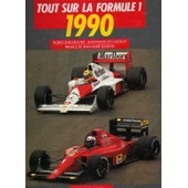Tout Sur La Formule 1 - 1990 de BURCHKALTER, PATRICK