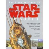 Stars Wars Tome 1 : Les Lieux De L'action de Kristin Lund Meyer