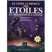 Le Livre Lumineux Des �toiles Et Des Constellations de Clint Hatchett