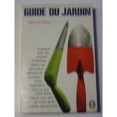 Guide Du Jardin. de raymond dumay