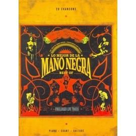 MANO NEGRA : LO MEJOR DE LA - BEST OF (chant+piano+accords guitare)