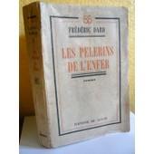 Les P�lerins De L'enfer. de Dard Fr�d�ric.