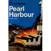 J'ai Lu Leur Aventure : Pearl Harbour de walter lord