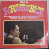Rythm And Blues Formidable Vol. 9 - Wilson Pickett, Sam & Dave, The Sweet Inspirations, Aretha Franklin, Benny Latimore, Lou Johnson, The Dynamics, Joe Tex, Chris Harris, Clarence Carter, Solomon Burke