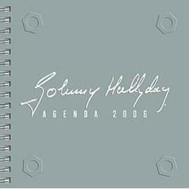 """JOHNNY HALLYDAY """"Agenda 2006"""""""