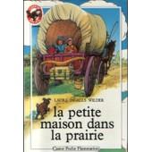 La Petite Maison Dans La Prairie Tome 1 de Laura Ingalls Wilder