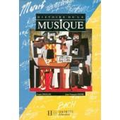 Histoire De La Musique 6eme A 4eme - Edition 1992 de Druilhe