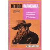 M�thode Harmonica Diatonique Et Chromatique 1�re Initiation de Dillard Cie