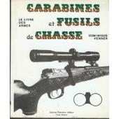 Le Livre Des Armes - Tome 2 de Dominique Venner