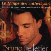 Le Temps Des Cathedrales - Bruno Pelletier