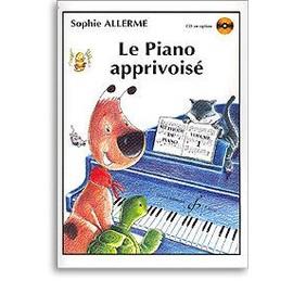 allerme : le piano apprivoisé vol. 1  (méthode de piano pour débutants)