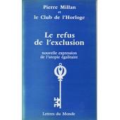 Le Refus De L'exclusion - Nouvelle Expression De L'utopie �galitaire de Susan Mcmillan