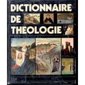 Dictionnaire De Th�ologie de P Eicher