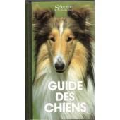 Guide Des Chiens de Collectif