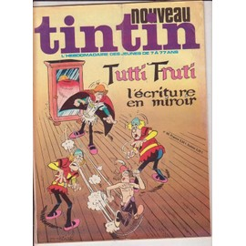 Nouveau Tintin N� 99 : Tutti Fruti