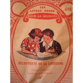 Decouverte De La Louisiane Illustrations De M Toussaint de Yvonne Girault