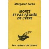 Morte Et Pas F�ch�e De L'�tre de Yorke Margaret