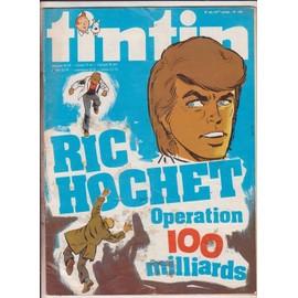 Tintin N� 150 : Ric Hochet Operation 100 Milliards