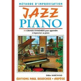 marchand didier : méthode d'improvisation jazz piano