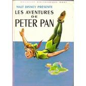 Les Aventures De Peter Pan - Tir� De L'oeuvre De J.M. Barre - Trad. S.Pairault de walt disney